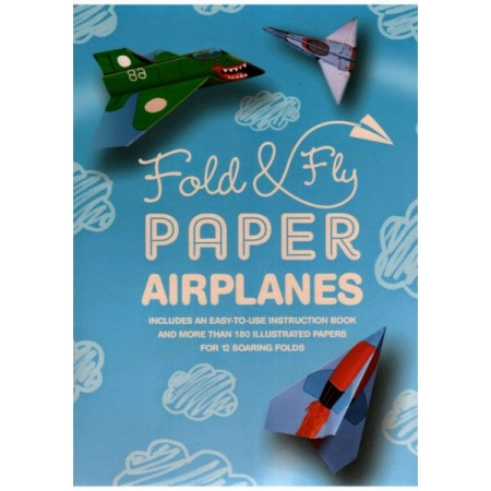 Fold & Fly Paper Airplanes