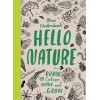 Hello Nature: Draw Colour Make & Grow
