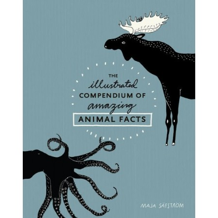 The Illustrated Compendium of Animal Facts