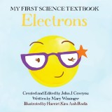 My First Science Book Electrons