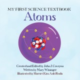 My First Science Book Atoms