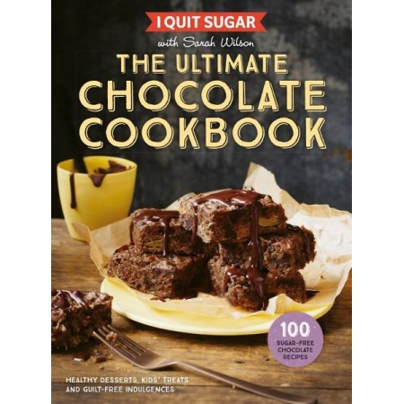 I Quit Sugar Ultimate Chocolate Cookbook