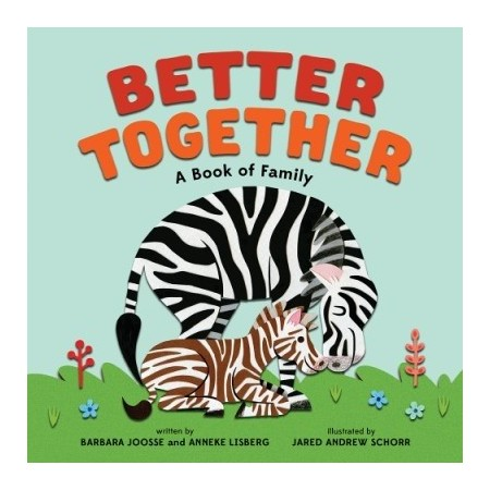 Better Together - A Book of Family