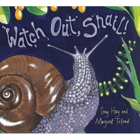 Watch Out Snail