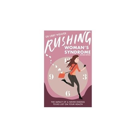 Rushing Woman's Syndrome (Revised Edition)