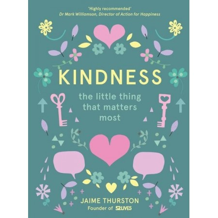 Kindness: The Little Thing That Matter Most