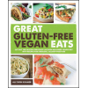 Great Gluten-Free Vegan Eats