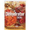 The Dehydrator Bible - recipe book