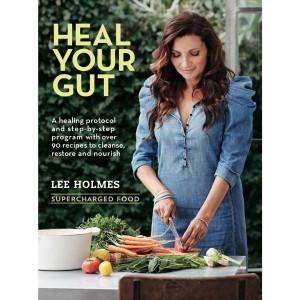 Heal Your Gut - Lee Holmes