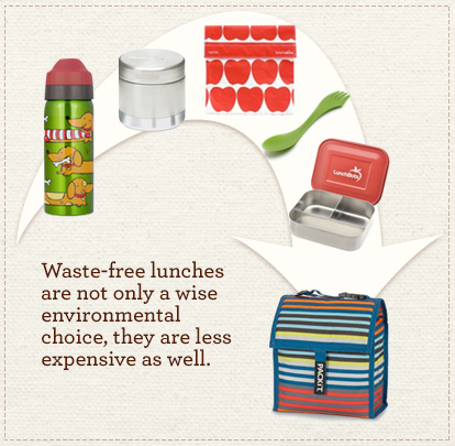 Waste-free lunches are not only a wise environmental choice, but they are less expensive as well.