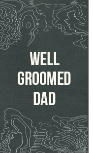 gifts for well groomed dads